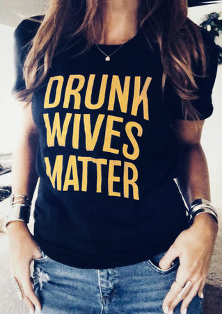 Drunk Wives Matter T-Shirt Tee without Necklace - Black