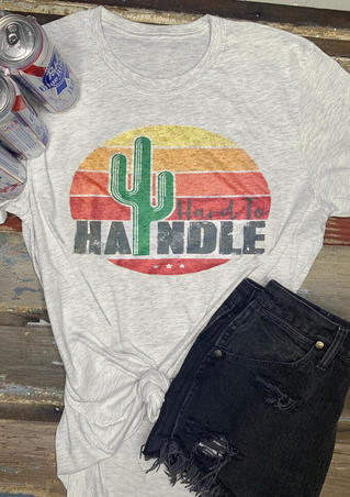 Hard To Handle T-Shirt Tee - Light Grey
