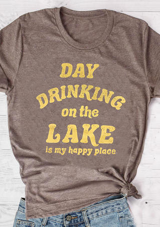 Day Drinking On The Lake T-Shirt Tee - Coffee