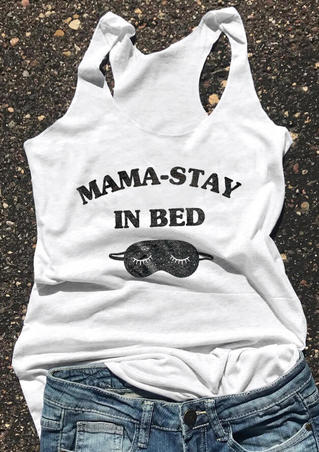Mama-Stay In Bed Tank - White