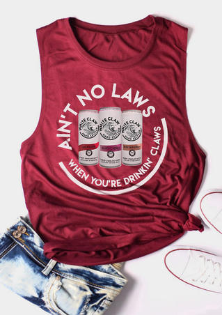 Ain't No Laws When You're Drinkin' Claws Tank - Burgundy