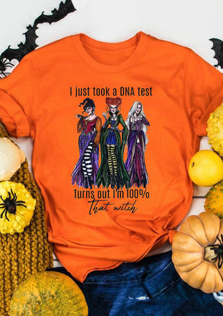 I Just Took A DNA Test I'm 100% That Witch T-Shirt Tee - Orange