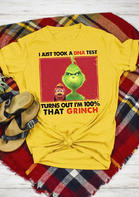 I_Just_Took_A_DNA_Test_I&039m_100%_That_Grinch_TShirt_Tee__Yellow