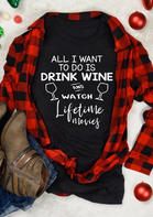All_I_Want_To_Do_Is_Drink_Wine_TShirt_Tee__Black