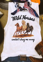 Wild Horses Couldn't Drag Me Away Tank