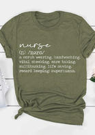 Nurse O-Neck T-Shirt Tee - Army Green