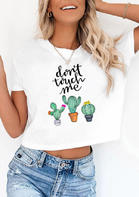 Don't Touch Me Cactus T-Shirt Tee