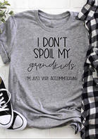 I Don't Spoil My Grandkids I'm Just Very Accommodating T-Shirt