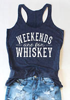 Weekends Are For Whiskey Tank