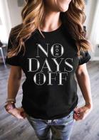 No Days Off Mom Life Baseball T-Shirt