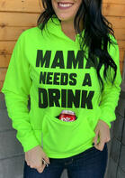 Mama Needs A Drink Kangaroo Pocket Hoodie
