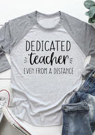 Dedicated Teacher O-Neck Blouse