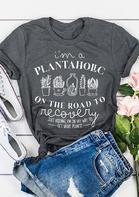 I'm A Plantaholic Slogan Graphic T-Shirt