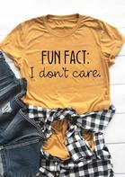 Fun Fact I Don't Care T-Shirt