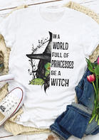 Halloween Be A Witch T-Shirt Tee - White