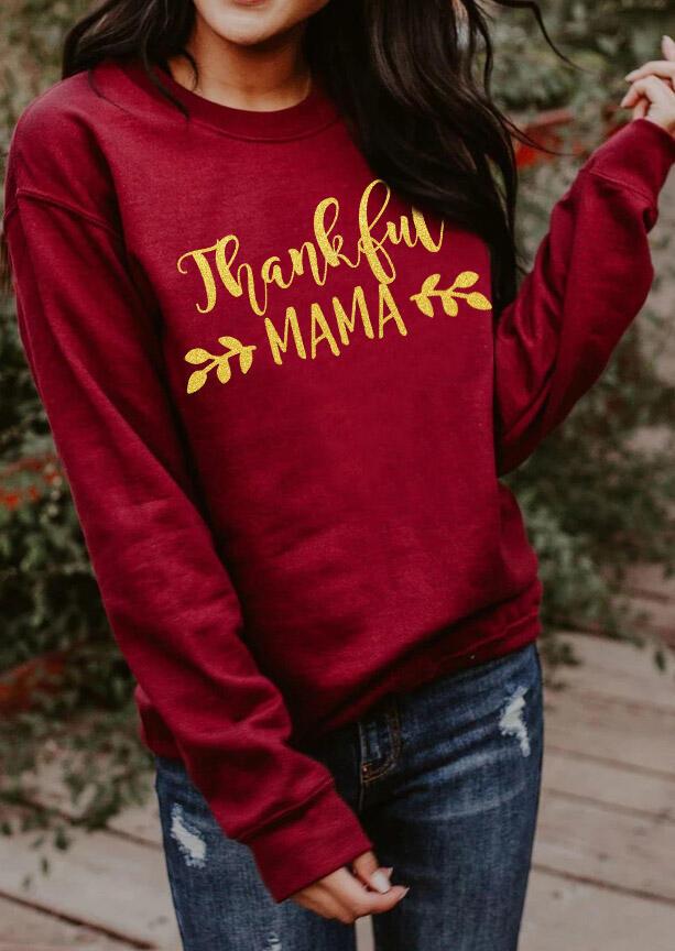 Thankful Mama Pullover Sweatshirt - Burgundy