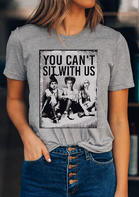 Bellelily coupon: Halloween You Can't Sit With Us Hocus Pocus T-Shirt Tee - Gray