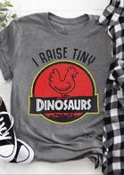 I Raise Tiny Dinosaurs Chicken T-Shirt