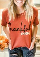 Thankful Mood O-Neck T-Shirt