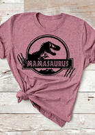 Mamasaurus Dinosaur Mom O-Neck T-Shirt