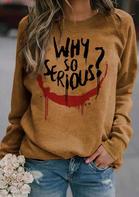 Joker Why So Serious Casual Sweatshirt