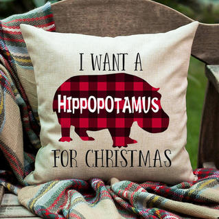 I Want A Plaid Hippopotamus For Christmas Pillowcase without Pillow