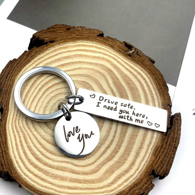 Drive Safe I Need You Here With Me I Love You Keychain - Silver