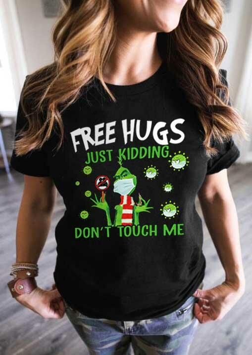 Just Kidding Don't Touch Me Grinch T-Shirt Tee - Black