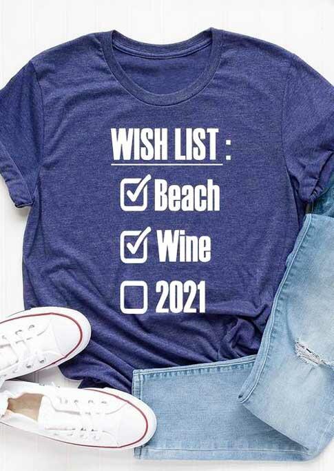 Wish List Beach Wine 2021 O-Neck T-Shirt Tee - Navy Blue