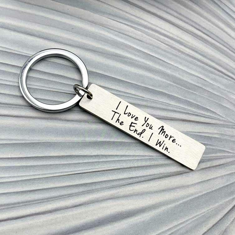 I Love You More The End I Win Keychain - Silver