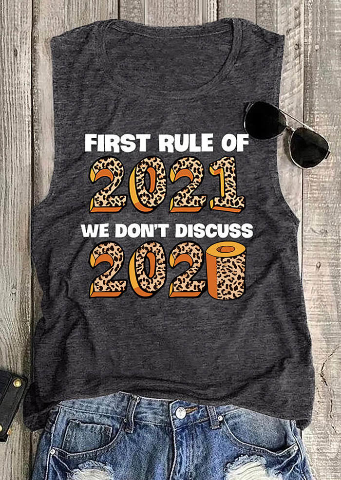 First Rule Of 2021 We Don't Discuss 2020 Leopard Tank - Dark Grey