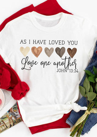 As I Have Loved You O-Neck T-Shirt Tee - White