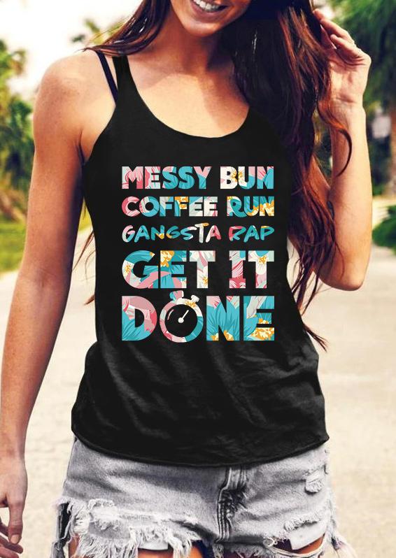 Messy Bun Coffee Run Get It Done Tank - Black