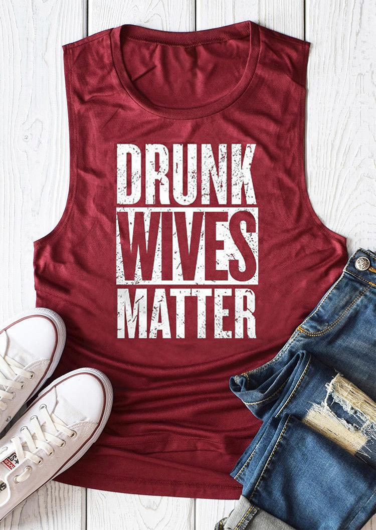 Drunk Wives Matter O-Neck Tank - Cyan
