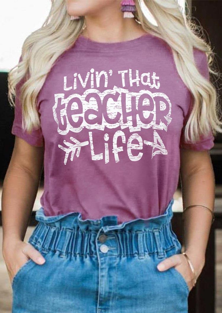 Livin' That Teacher Life Arrow T-Shirt Tee - Purple