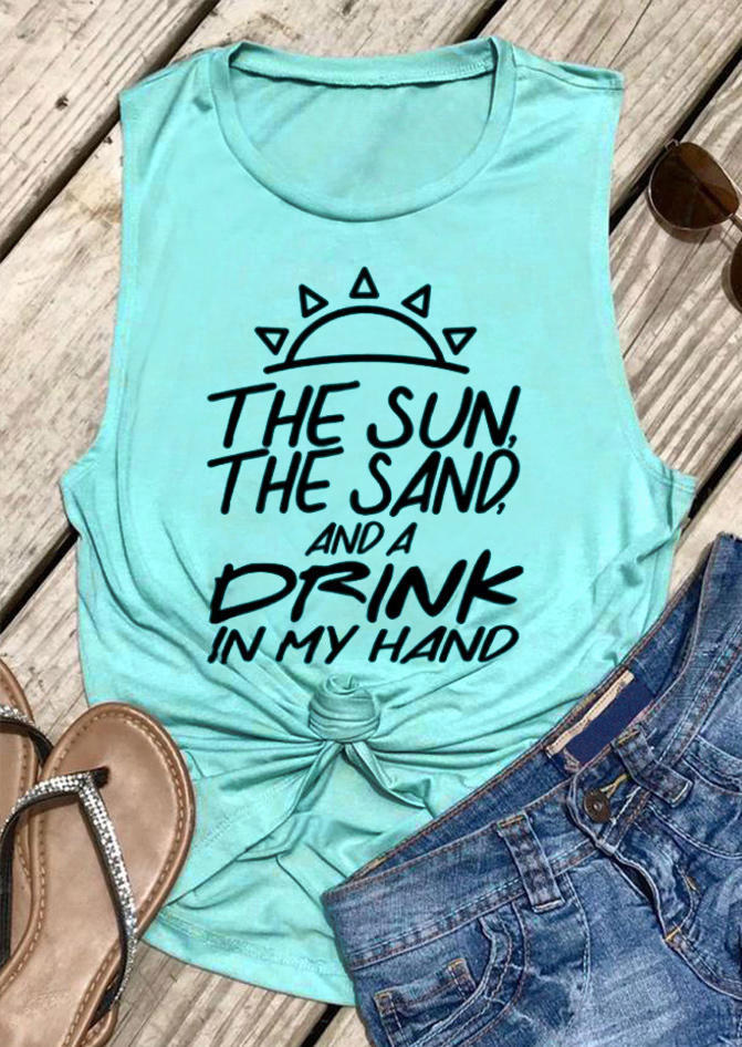 The Sun The Sand And A Drink In My Hand Tank - Cyan