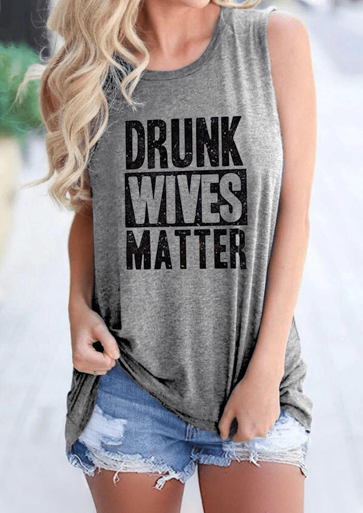Drunk Wives Matter O-Neck Tank - Light Grey