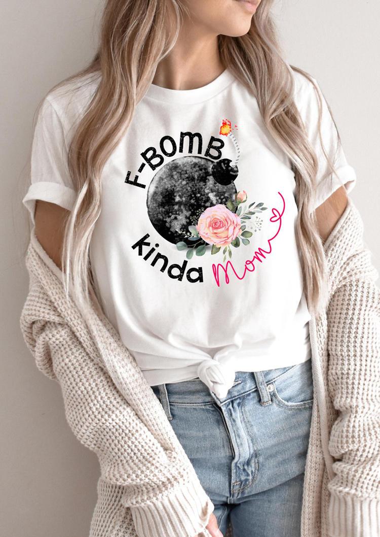 F-Bomb Kinda Mom Floral T-Shirt Tee - White