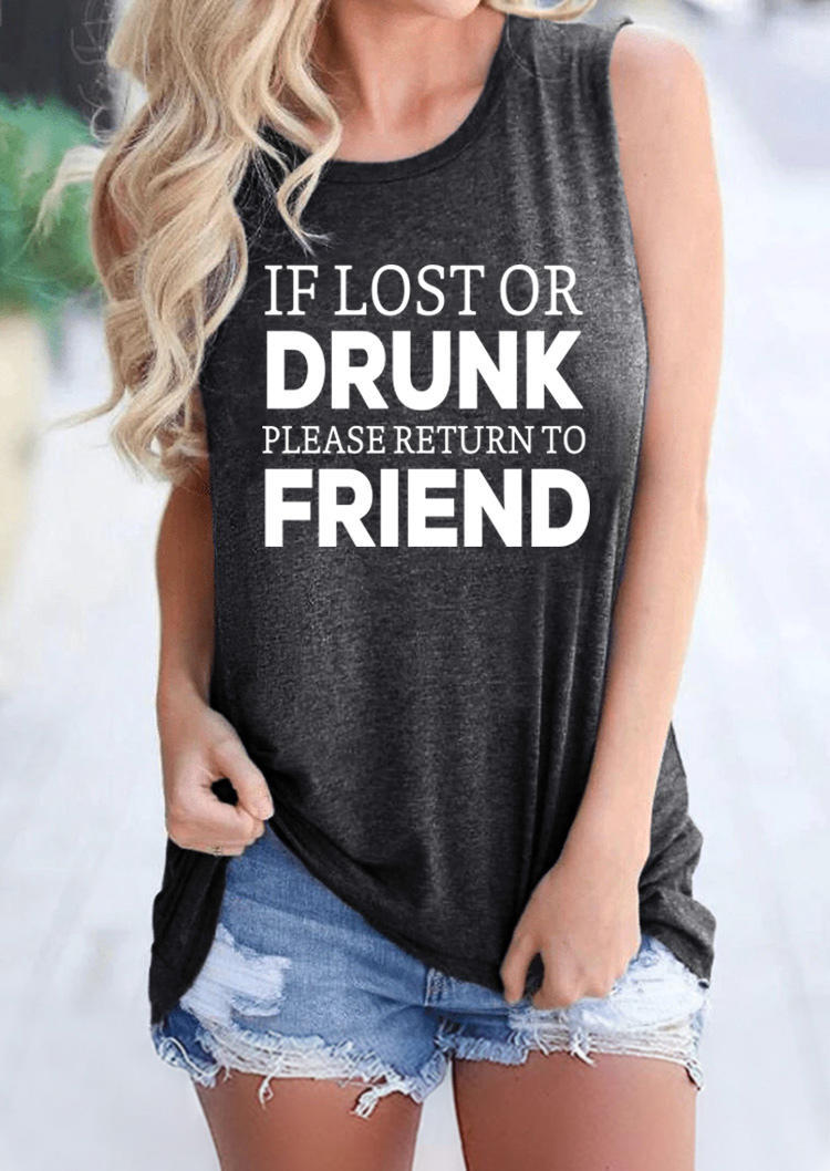 If Lost Or Drunk Please Return To Friend Tank - Dark Grey
