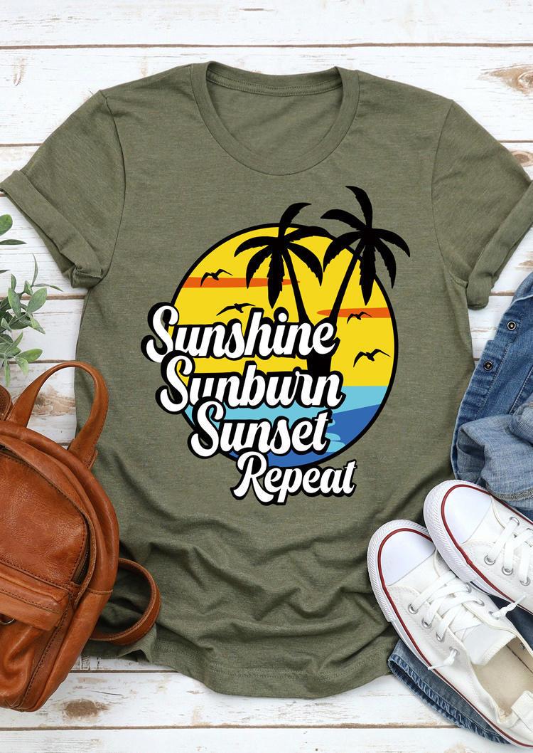 Sunshine Sunburn Sunset Repeat T-Shirt Tee - Army Green