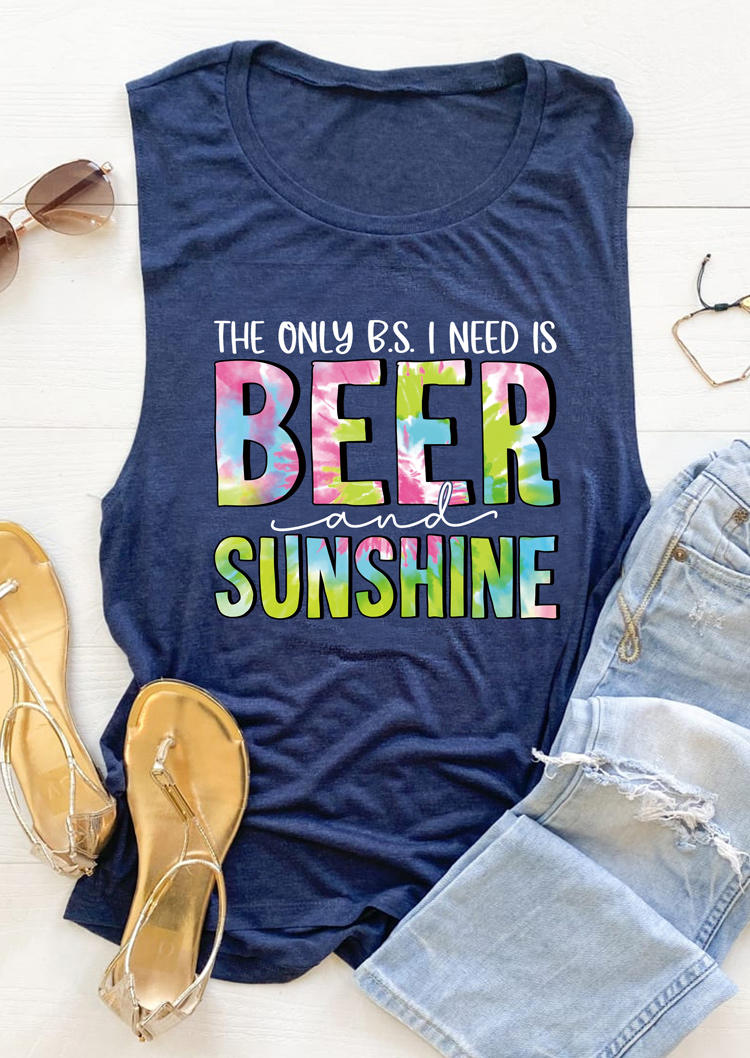 The Only BS I Need Is Beer And Sunshine Tank - Deep Blue