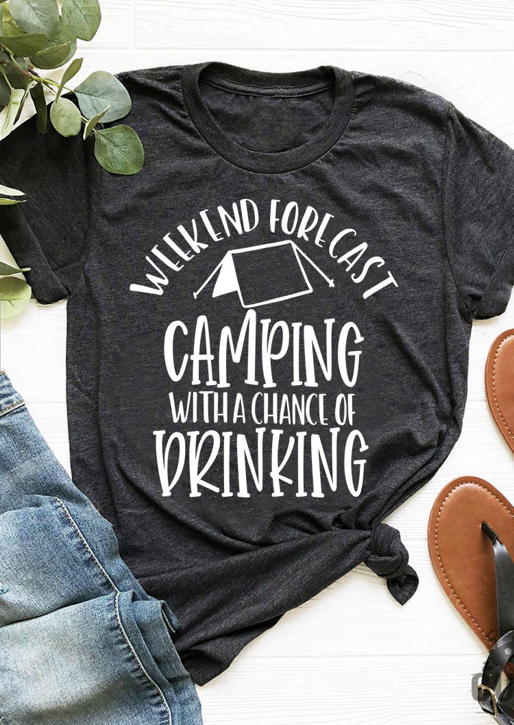 Camping With A Chance Of Drinking T-Shirt Tee - Dark Grey