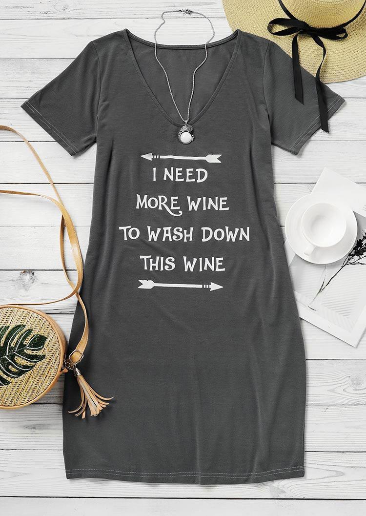 I Need More Wine To Wash Down This Wine Mini Dress - Gray