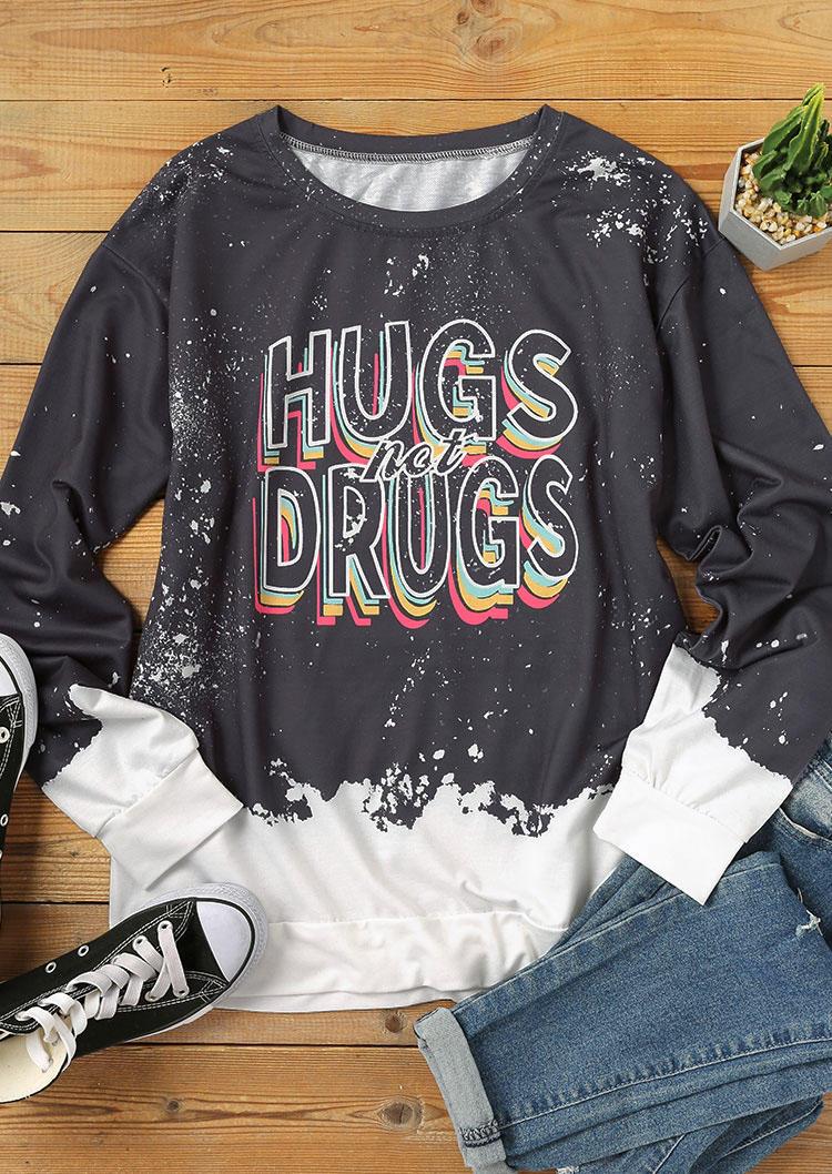 Hugs Not Drugs Tie Dye Long Sleeve Sweatshirt - Gray