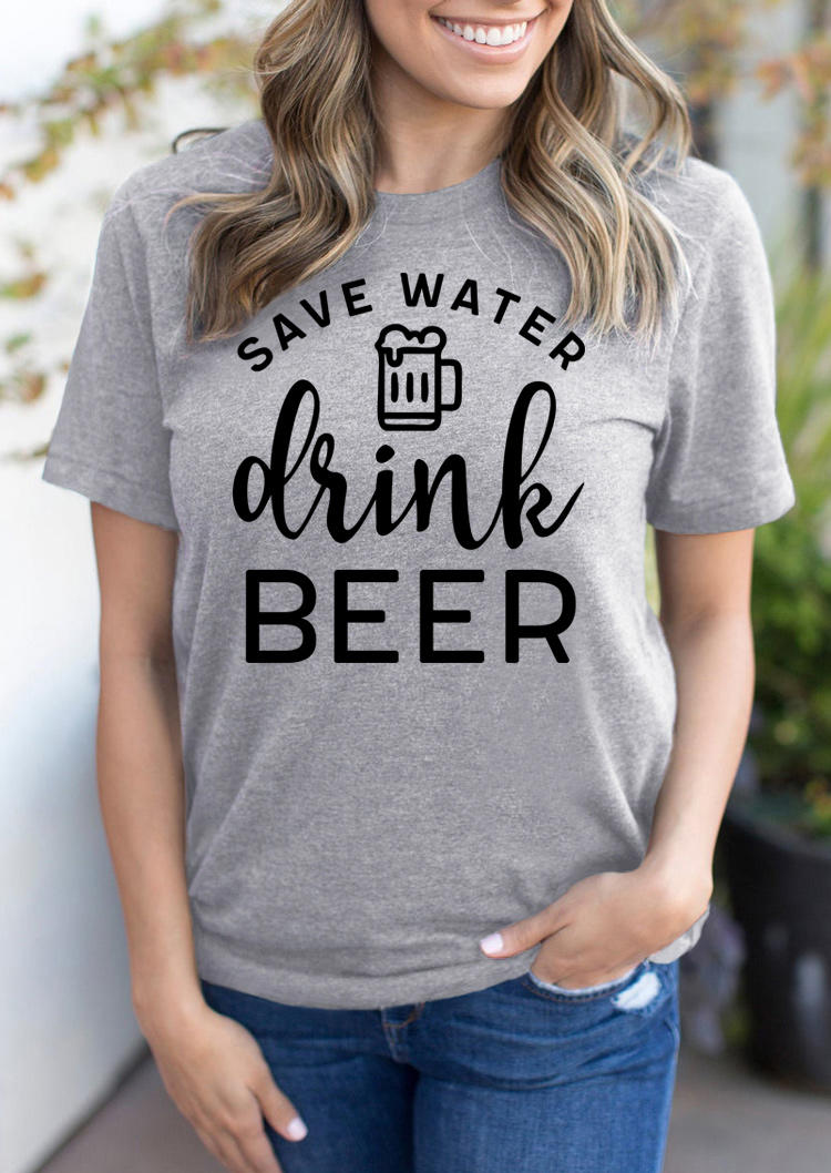 Save Water Drink Beer T-ShirtTee - Light Grey