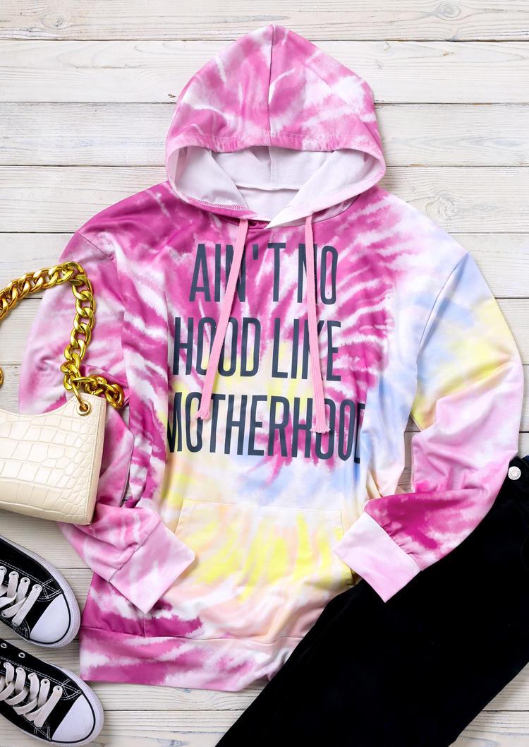 Ain't No Hood Like Motherhood Tie Dye Hoodie