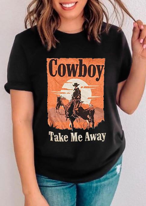 Cowboy Take Me Away O-Neck T-Shirt Tee - Black
