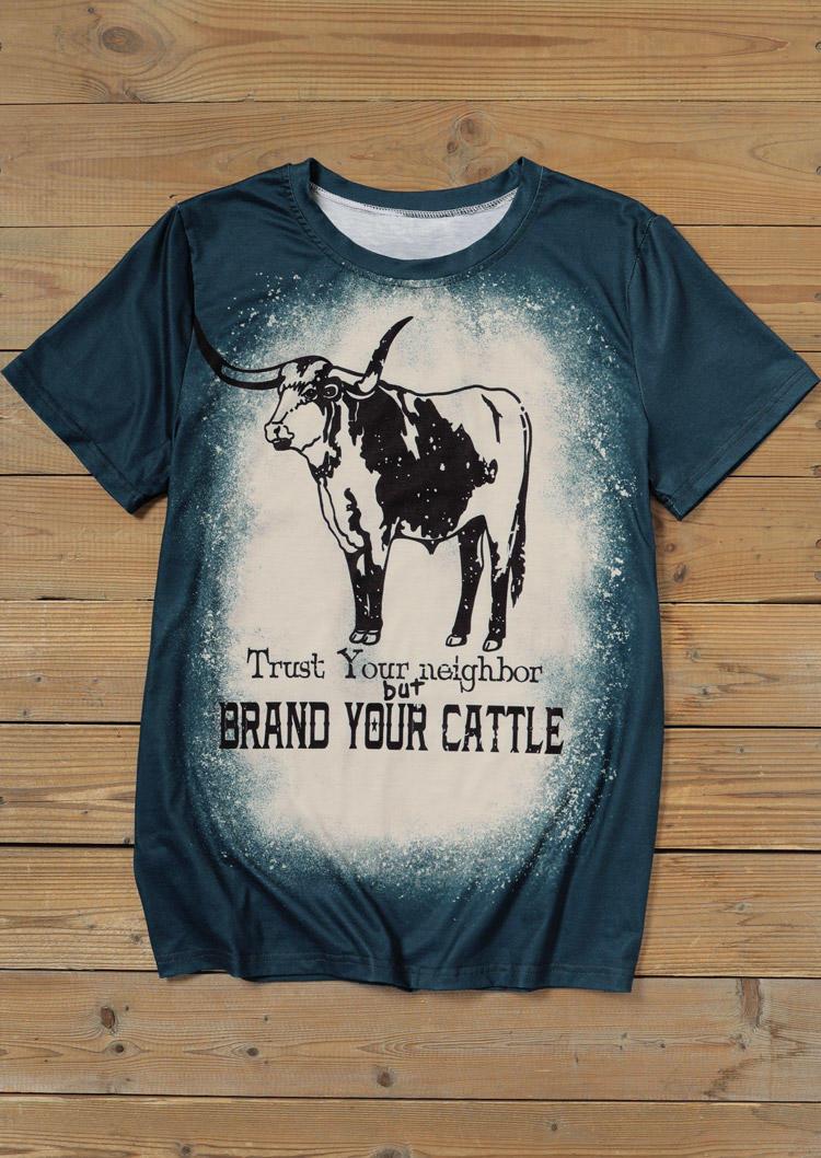 Trust Your Neighbor But Brand Your Cattle T-Shirt Tee - Dark Green