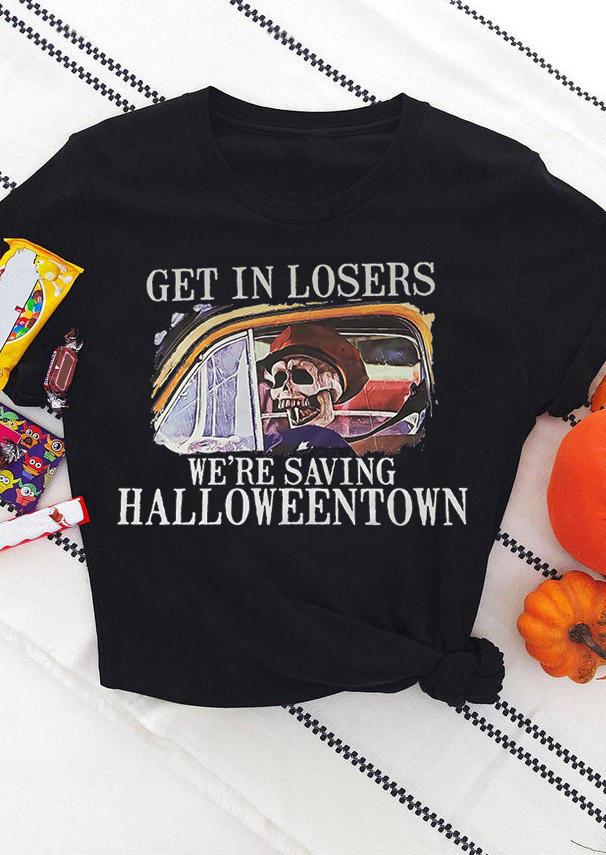 Get In Losers We're Saving Halloweentown T-Shirt Tee - Black