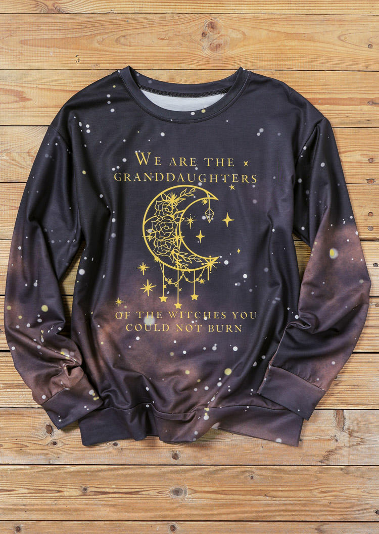 We Are The Granddaughters Of The Witches Sweatshirt